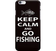 Keep calm and go fishing iPhone Case/Skin