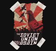 THE SOVIET UNION SHALL RISE AGAIN!  by Joshua  Draffin