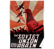 THE SOVIET UNION SHALL RISE AGAIN!  Poster