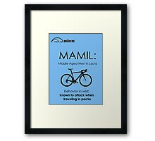 Cycling T Shirt - MAMIL (middle aged men in lycra) Behavior Framed Print