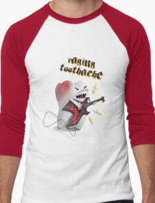 Raging toothache Men's Baseball ¾ T-Shirt