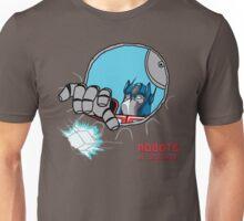 Robots in Disgrace Unisex T-Shirt