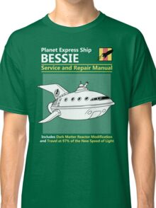 Bessie Service and Repair Manual Classic T-Shirt