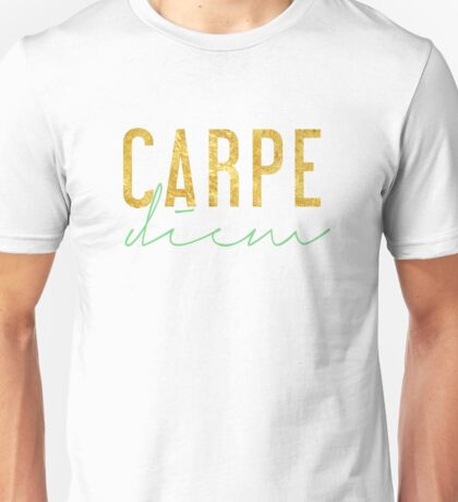 Carpe Diem - Seize the Day - Green and Gold Unisex T-Shirt