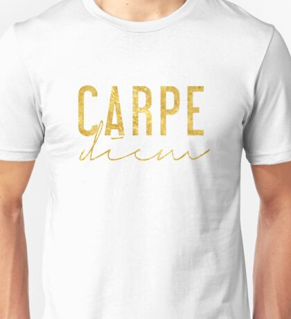 Carpe Diem - Seize the Day - Gold Unisex T-Shirt