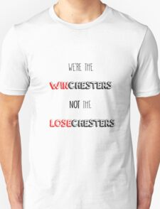 We're not the Losechesters T-Shirt