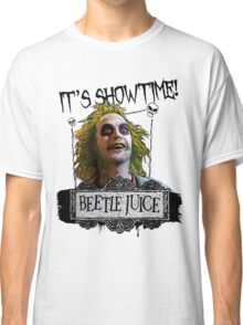 Beetlejuice - It's Showtime Classic T-Shirt