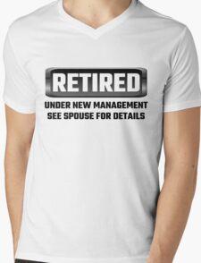 Retired Under New Management See Spouse For Details Mens V-Neck T-Shirt
