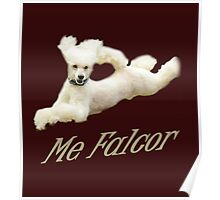 Me Falcor: Neverending Story Flying Poodle  Poster