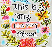 This is My Happy Place  by karenfields