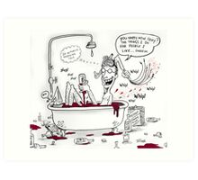for Soxy Fleming :) (me flagellating while bathing in red wine) Art Print