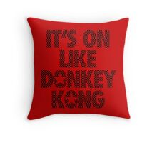 IT'S ON LIKE DONKEY KONG - Checkered Throw Pillow