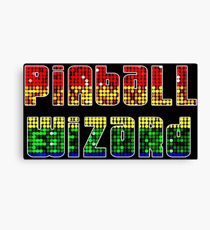 ARCADE - Pinball Wizard! Canvas Print