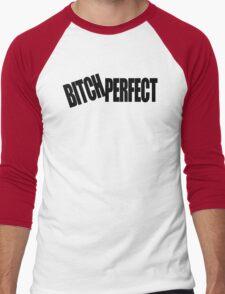BITCH PERFECT - A Parody Men's Baseball ¾ T-Shirt