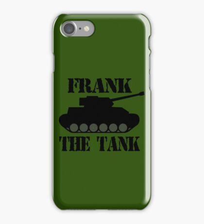 FRANK THE TANK -  A Parody iPhone Case/Skin
