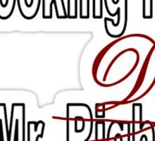Still looking for my Mr. Darcy Sticker