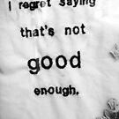 Not Good Enough. by Fuschia