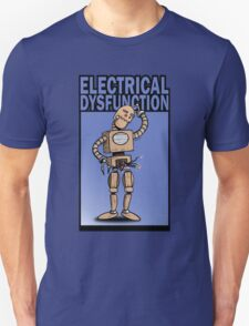 Electrical Dysfunction Unisex T-Shirt