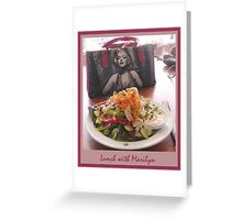 Lunch with Marilyn Greeting Card