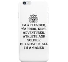 I'm A Gamer iPhone Case/Skin
