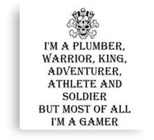 I'm A Gamer Canvas Print