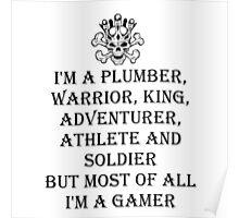 I'm A Gamer Poster