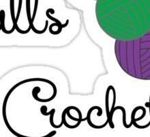 Balls 2 Crochet- Rainbow Sticker