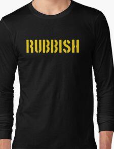 RUBBISH Long Sleeve T-Shirt
