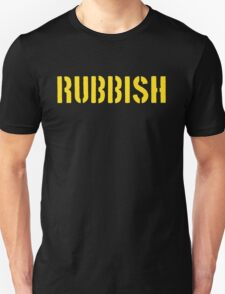 RUBBISH Unisex T-Shirt