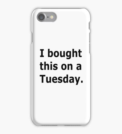 Tuesday iPhone Case/Skin