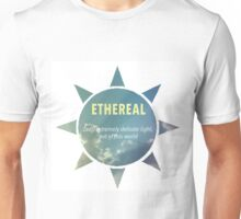 Ethereal Definition Unisex T-Shirt