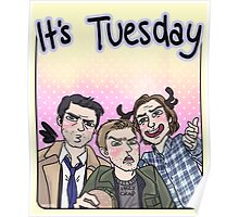 It's Tuesday - SPN Poster
