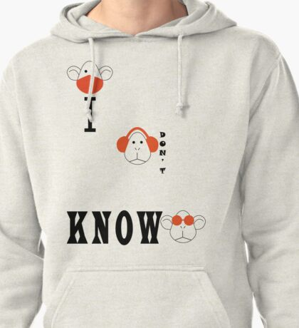 I DON'T KNOW # Light Pullover Hoodie