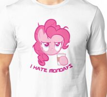 Pinkie Pie I Hate Mondays Unisex T-Shirt
