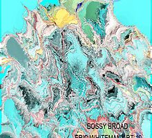 ( BOSSY BROAD )  ERIC  WHITEMAN  ART  by eric  whiteman