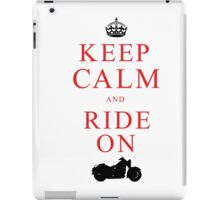Keep Calm and Ride On iPad Case/Skin