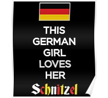THIS GERMAN GIRL LOVES HER SCHNITZEL Poster