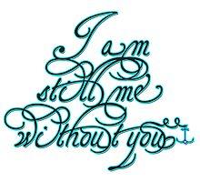 i am still me 1 by tiffanyo