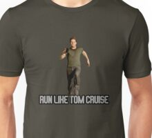 Run Like Tom Cruise Unisex T-Shirt