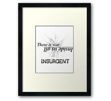 War Inside- Insurgent Framed Print