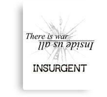 War Inside- Insurgent Canvas Print