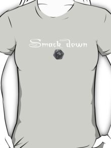 The Smack Down T-Shirt