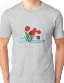 Madison With Red Tulips and Neon Blue Script Unisex T-Shirt