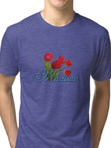 Madison With Red Tulips and Cobalt Blue Script Tri-blend T-Shirt