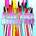 Feel Like Hookin' Up? by CatalinaZFlores