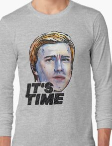 It's Time Long Sleeve T-Shirt