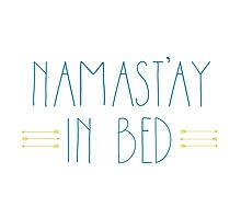 Namast'ay in Bed Photographic Print