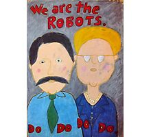We Are The Robots Photographic Print