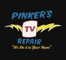 Pinker's TV Repair by Technoir