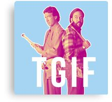 Home Improvement - TGIF Canvas Print